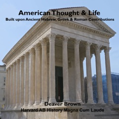 American Thought & Life: Based on 6 Great Documents (Unabridged)
