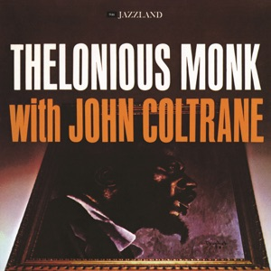 Thelonious Monk With John Coltrane Mp3 Download
