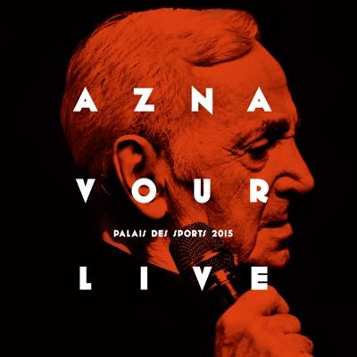 Aznavour Live: Palais Des Sports 2015 - Charles Aznavour