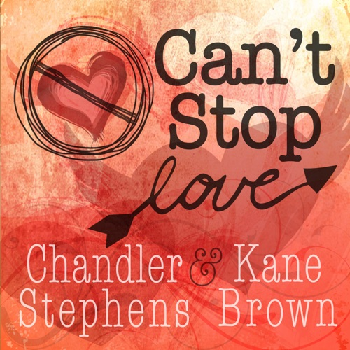 Chandler Stephens & Kane Brown - Can't Stop Love - Single