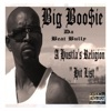 Big Boo$ie da Beat Bully - 1 Thang I Know (feat. Curtis J)