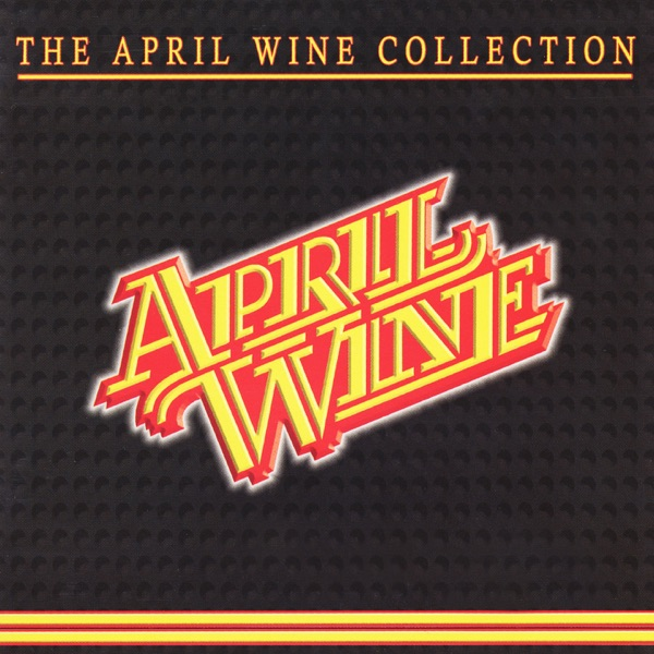 April Wine - Whole World