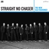 Straight No Chaser - The Movie Medley