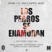 Los Perros Se Enamoran (feat. Jowel & Randy, Kafu Banton, Ronald El Killa, Kevin Roldan & Gotay El Auntentiko) - Single