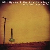 Bill Wyman's Rhythm Kings - Motorvatin' Mama