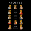Tom Bissell - Apostle: Travels Among the Tombs of the Twelve (Unabridged)  artwork