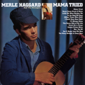 Mama Tried (Remastered 2001)