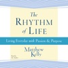 The Rhythm of Life (Unabridged) AudioBook Download