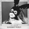 Ariana Grande - Dangerous Woman Album