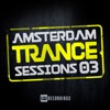 Amsterdam Trance Sessions, Vol. 3