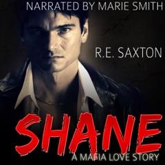 Shane: A Mafia Love Story (Unabridged)