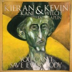 Kieran Kane & Kevin Welch - Just Like That (feat. Fats Kaplin)
