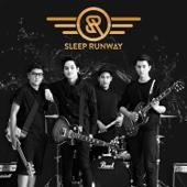 ทุกอย่างมันเปลี่ยนไปแล้ว - Sleep Runway