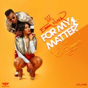 For My Matter (Remix) [feat. Patoranking] - Emma Nyra