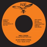 Alias Funk and Soul - Well Good
