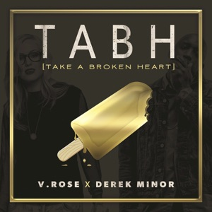 Take a Broken Heart (feat. Derek Minor) [Radio Version] - Single Mp3 Download