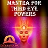 Mantra for Third Eye Powers Dhyaanguru Your Guide to Spiritual Healing