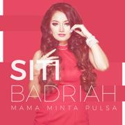 Mama Minta Pulsa - Siti Badriah - Siti Badriah