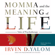 Irvin D. Yalom - Momma and the Meaning of Life: Tales of Psychotherapy (Unabridged)