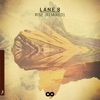 Lane 8 - Rise Remixed Album