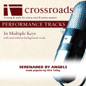 Serenaded By Angels (Demonstration in B) - Crossroads Performance Tracks