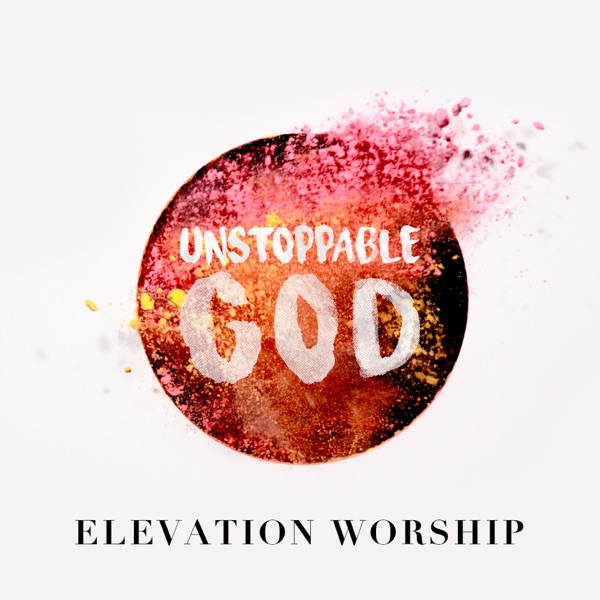 Unstoppable God (Radio Mix) - Single