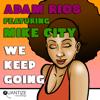 Adam Rios - We Keep Going (feat. Mike City) - EP portada