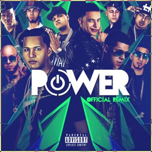 Power (Remix) [feat. Daddy Yankee, Kendo Kaponi, Gotay El Autentiko, Pusho, Alexio, D Ozi, Almighty, Ozuna & Anuel Aa] - Single Mp3 Download