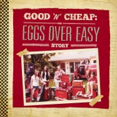 Eggs Over Easy - Goin' To Canada