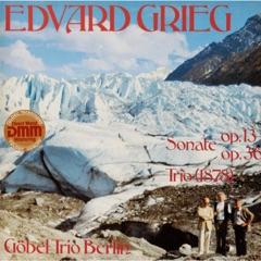 Grieg: Sonaten, Op. 13 & Op. 36
