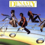 Dynasty - I've Just Begun to Love You