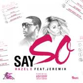 Say So (feat. Jeremih) - Single