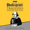 William Shakespeare - Classic BBC Radio Shakespeare: Tragedies: Hamlet; Macbeth; Romeo and Juliet artwork