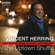 Don't Let It Go - Vincent Herring