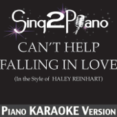 Download Sing2Piano - Can't Help Falling in Love (In the Style of Haley Reinhart) [Piano Karaoke Version]