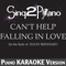 Sing2Piano - Can't Help Falling in Love (In the Style of Haley Reinhart) [Piano Karaoke Version]