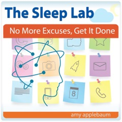 No More Excuses, Get It Done with Hypnosis and Meditation: The Sleep Lab with Amy Applebaum