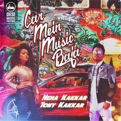 Car Mein Music Baja