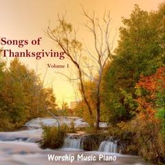 Songs of Thanksgiving - Volume 1