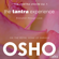 Osho - The Tantra Experience (The Tantra Vision, Vol. 1): Evolution Through Love