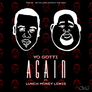Yo Gotti - Again feat. Lunch Money Lewis