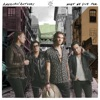 American Authors - Go Big or Go Home Song Lyrics