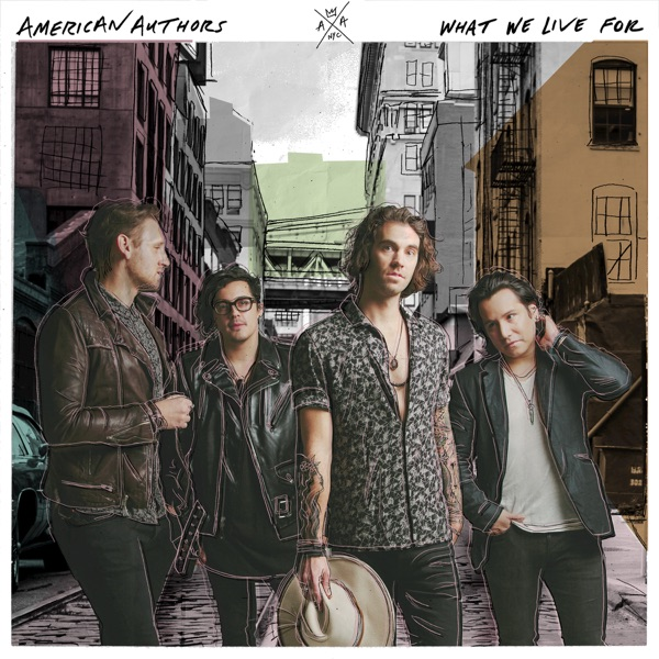 American Authors - Go Big Or Go Home