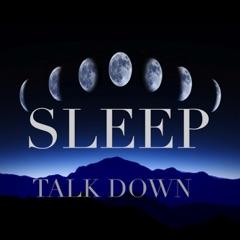 Sleep Talkdown