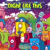 Night Like This (The Remixes) [feat. Polina] - EP