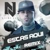 Estás Aquí (Reggaeton Remix) - Single, Nicky Jam