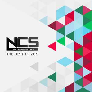 Various Artists - NCS: The Best of 2015