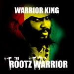 Warrior King - Rastafari Protect I