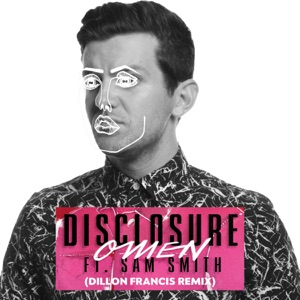 Omen (feat. Sam Smith) [Dillon Francis Remix] - Single Mp3 Download