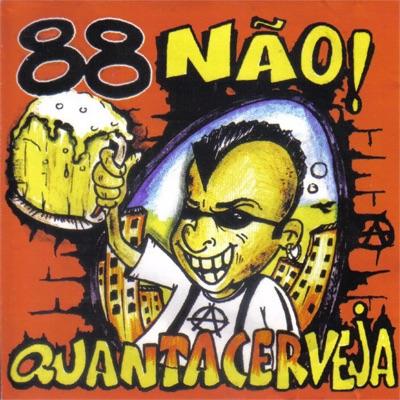 Quanta Cerveja - 88NÃO!